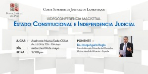 VIDEOCONFERENCIA DR. AGUILO ESTADO CONSTITUCIONAL E INDEPENDENCIA JUDICIAL. ABRIL 2016